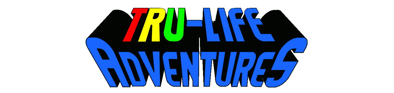 TRU-Life Adventures
