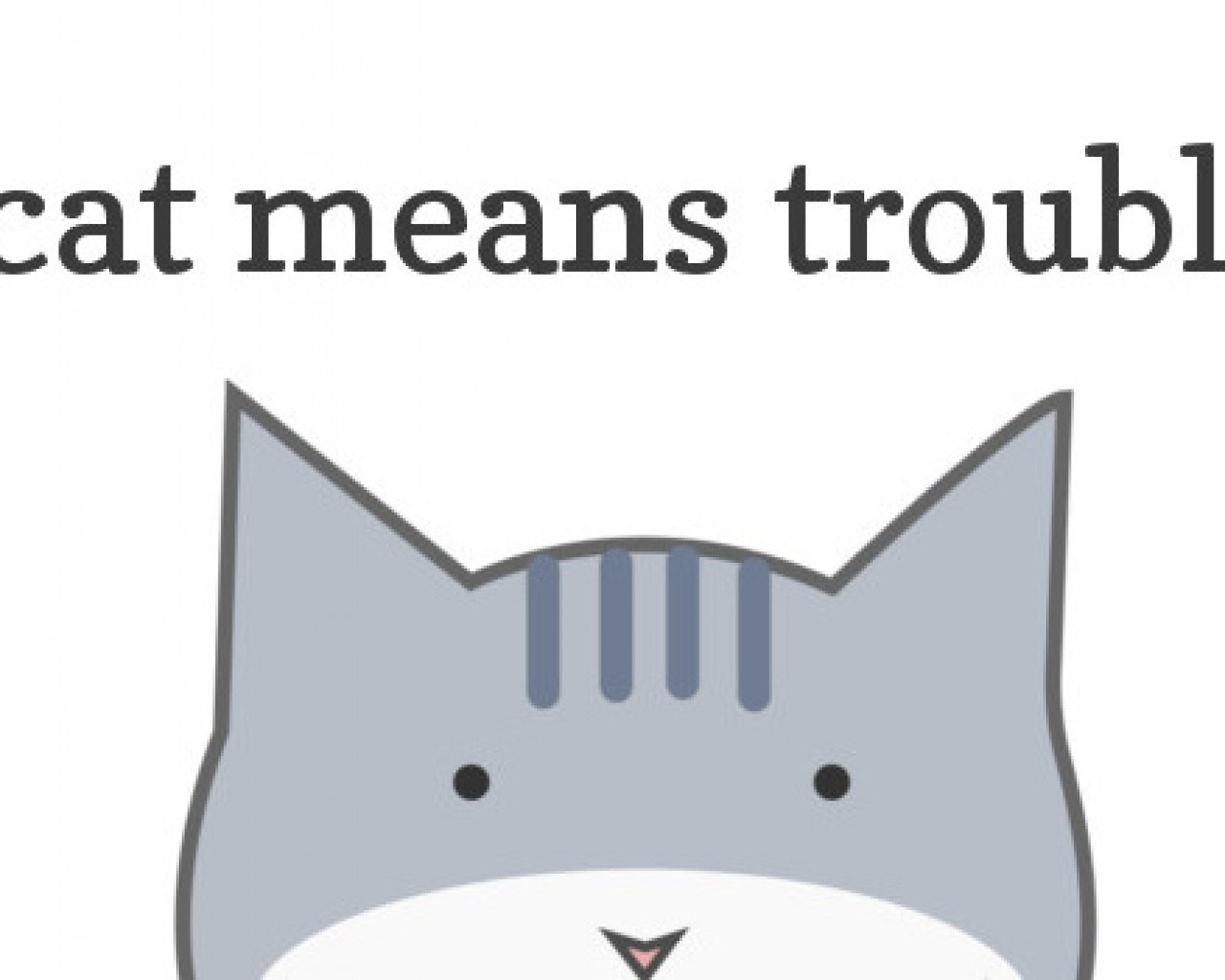 Poster Image for Cat Means Trouble
