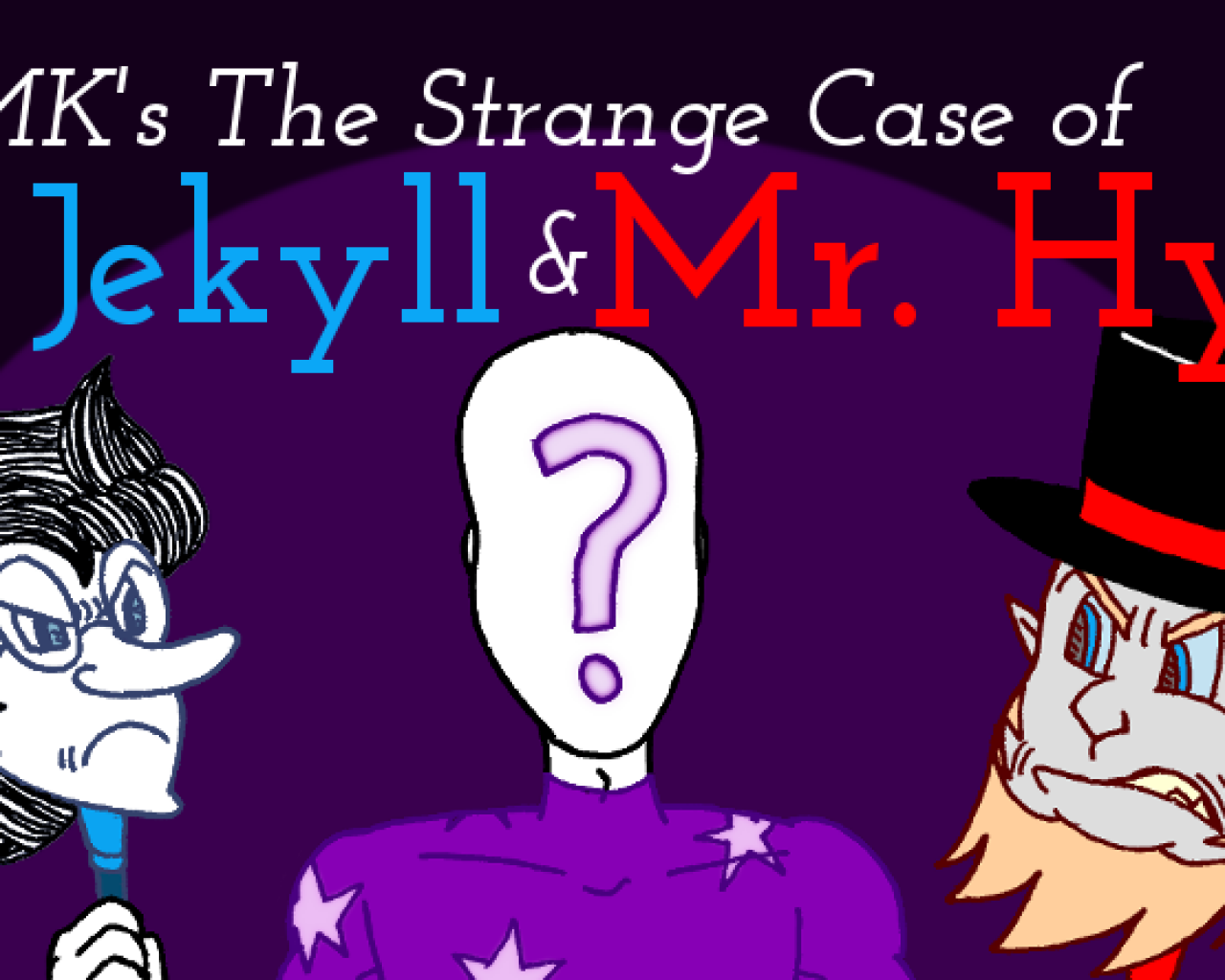 Poster Image for MK's The Strange Case of Dr. Jekyll and Mr. Hyde