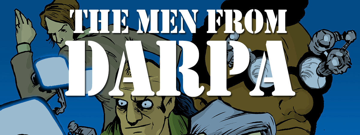 The Men from DARPA