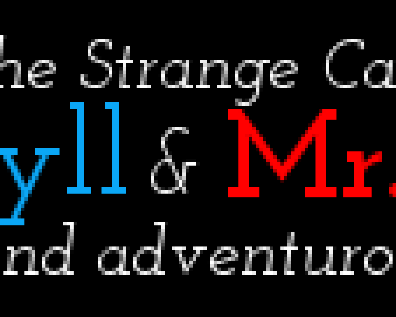 Preview Image 1 for MK's The Strange Case of Dr. Jekyll and Mr. Hyde