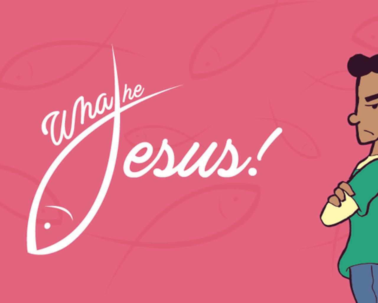 Poster Image for What the Jesus!